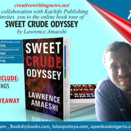 Announcement: Book Tour of Lawrence Amaeshi's Sweet Crude Odyssey